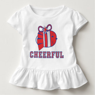 BE CHEERFUL :) TODDLER T-Shirt