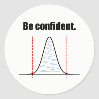 Be Confident Confidence Intervals Sticker