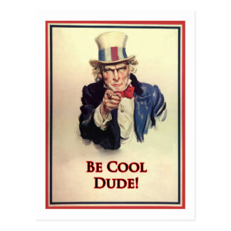 Be Cool Uncle Sam Poster Postcard