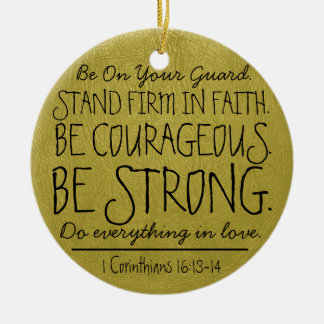 Be courageous and strong bible verse round ceramic decoration