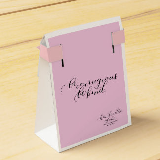 Be Courageous Be Kind Favour Boxes