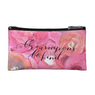 Be Courageous. Be Kind. Makeup Bag