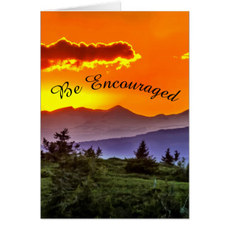 """Be Encouraged"" Card"