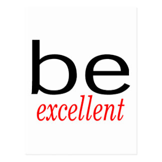 Be Excellent Post Cards