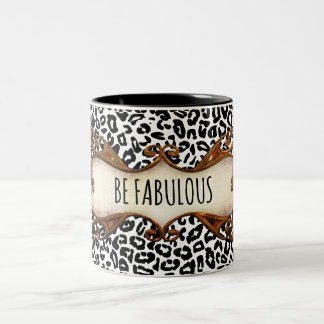 Be Fabulous Quote with Animal Print Two-Tone Coffee Mug