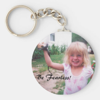 Be Fearless! Basic Round Button Key Ring