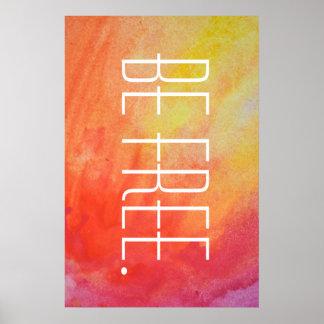 Be Free Tie Dye Poster.