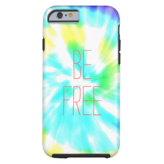 Be Free tie dye watercolor pastels hipster ikat Tough iPhone 6 Case