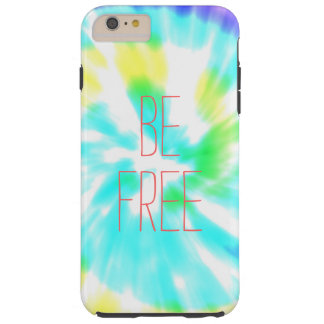 Be Free tie dye watercolor pastels hipster ikat Tough iPhone 6 Plus Case