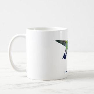 """Be Glad… Hummingbirds Don't Have Teeth""  mug"