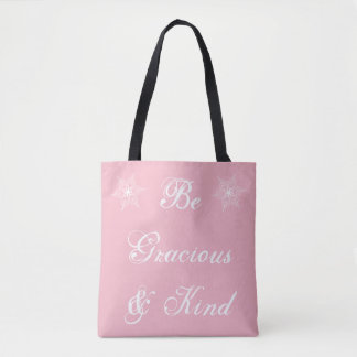 'Be Gracious & Kind' Light Pink and White Tote Bag