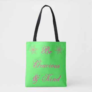 'Be Gracious & Kind' Lime Green and Pink Tote Bag