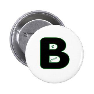 Be Green 6 Cm Round Badge