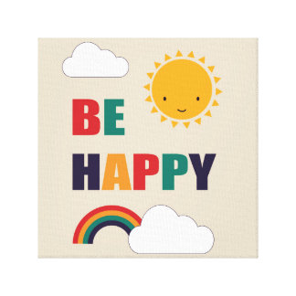 Be Happy Stretched Canvas Print