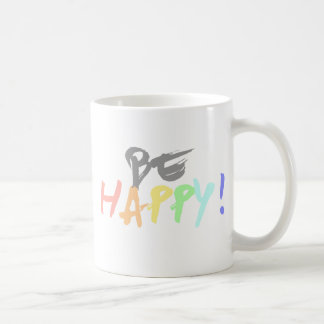 Be Happy! Coffee Mug