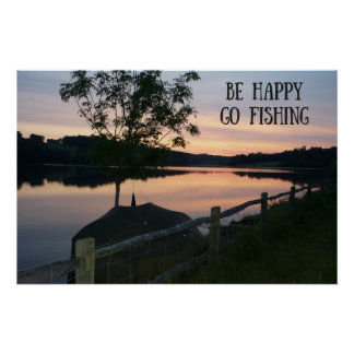 """Be happy Go fishing"" poster"