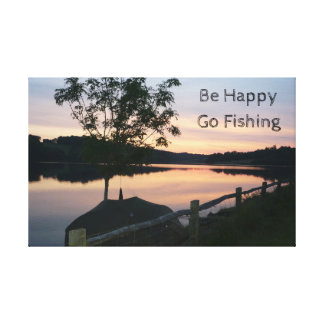 """Be happy Go fishing"" stretched canvas"