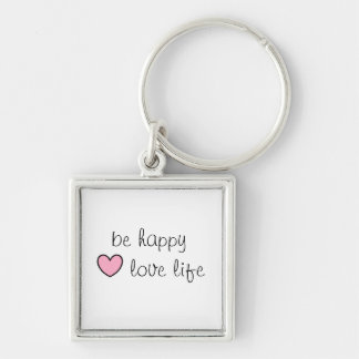 be happy, love life Silver-Colored square key ring