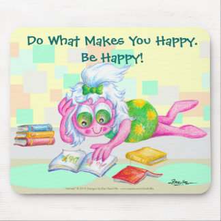 Be Happy! Mouse Pad