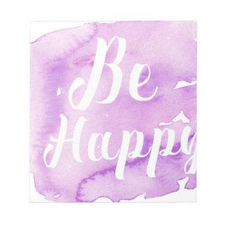 Be Happy Purple Watercolor Notepad