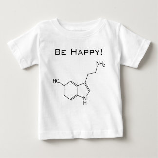 Be Happy! Serotonin Infant T-shirt
