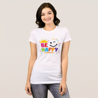 Be Happy With The Sun, Moon And Rainbow T-Shirt