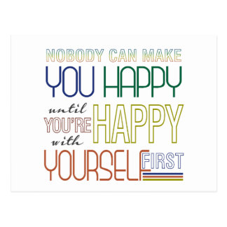 Be Happy With Yourself First Quote Postcard