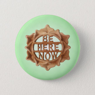 Be Here Now, Mindfulness Green Inner Glow 6 Cm Round Badge