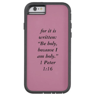 """""""Be Holy"""" Iphone 6/6S Tough Extreme Cell Phone Cas Tough Xtreme iPhone 6 Case"""