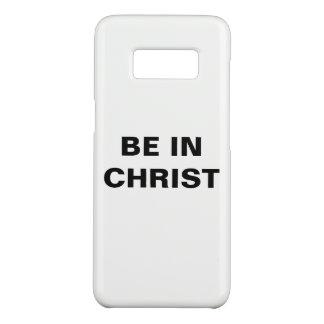 """Be In Christ"" Samsung Galaxy S8 Case-Mate Samsung Galaxy S8 Case"