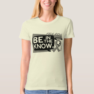 Be In The Know Tshirt
