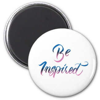 Be inspired lettering sign 6 cm round magnet