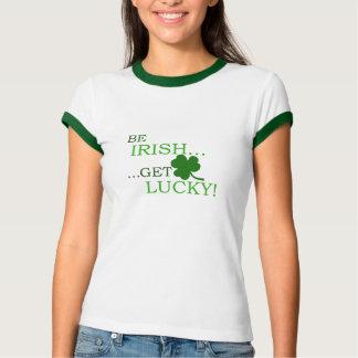 Be Irish Get Lucky T-SHIRT