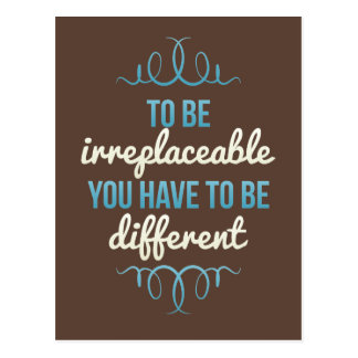 Be Irreplaceable Be Different Blue Brown Postcard
