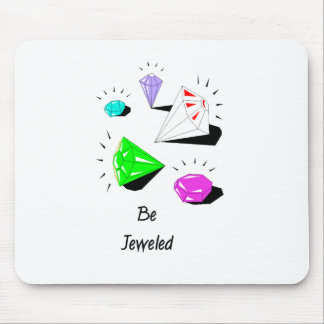 Be Jeweled Mousepads