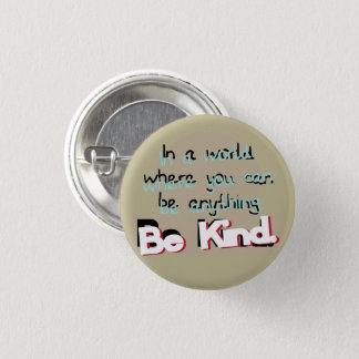 Be Kind 3 Cm Round Badge