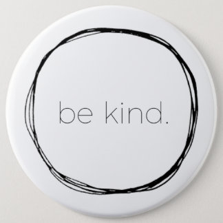 Be Kind 6 Cm Round Badge
