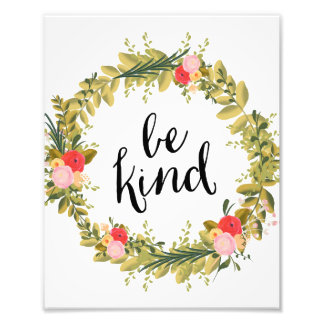 Be Kind | Art Print Art Photo