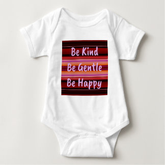 Be Kind Be Gentle Be Happy Baby Bodysuit