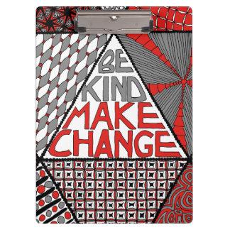 Be Kind Make Change - Nonviolence Movement Clipboard
