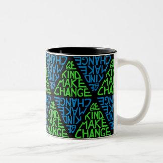 Be Kind Make Change - Peace Activism Mug