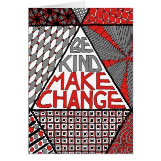 Be Kind Make Change - Peace Activist Greeting Card