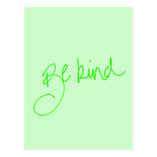 BE KIND MOTIVATIONAL KINDNESS MOTTO QUOTE ADVICE A POSTCARDS