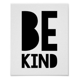 Be Kind Poster Print