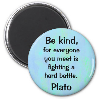 be kind quotation magnet