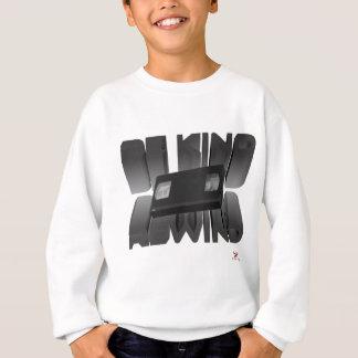 Be Kind Rewind Ver. 8 Sweatshirt