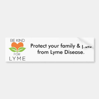 Be Kind & Spread the word about Lyme Disease Bumper Sticker