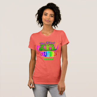 BE KIND TO ALL CREATURES. T-Shirt