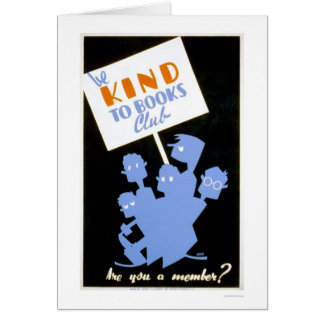 Be Kind To Books Club 1940 WPA Card