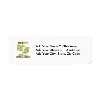 Be Kind to our Earth T-shirts and Gifts Return Address Label